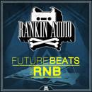 Future Beats & RnB