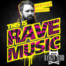 Hostage: This Is Rave Music