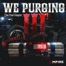 We Purging Vol 3