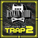 The Sound Of Trap 2