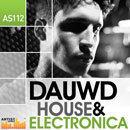 Dauwd: House & Electronica
