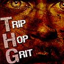 THG: Trip Hop Grit