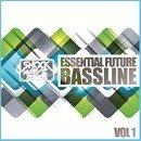 Essential Future Bassline Vol 1