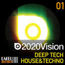 2020 Vision: Deep Tech House & Techno