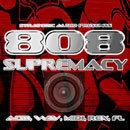 808 Supremacy