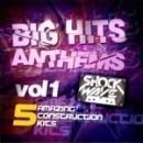 Big Hits Anthem Vol 1