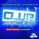 Club Announcements: Crowd Control Vol 1