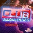 Club Announcements: Crowd Control Vol 2