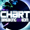 Chart Breaking EDM