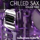 Chilled Sax Vol 3