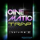 Cinematic Trap Vol 2