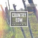 Country EDM Vol 5