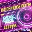 Dutch House Bomb! Vol 1