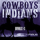 Cowboys & Indians Bundle (Vols 1-3)
