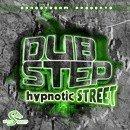 Dubstep Hypnotic Street