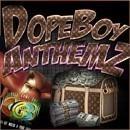 DopeBoy AnthemZ 1
