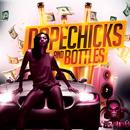 DopeChicks & Bottles