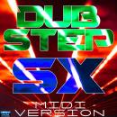 Dubstep SX MIDI Version