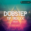 Dubstep Tip Trixxx Vol 1