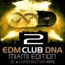 EDM Club DNA 2: Miami Edition