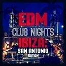 EDM Club Nights Ibiza: San Antonio Edition