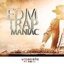 EDM Trap Maniac