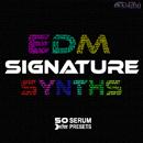EDM Signature Synths