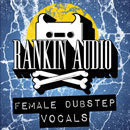 Female Dubstep Vocals