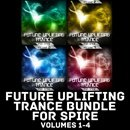 Future Uplifting Trance for Spire Bundle (Vols 1-4)