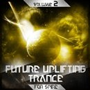 Future Uplifting Trance For Spire Vol 2