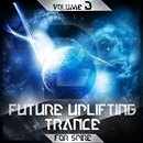 Future Uplifting Trance Vol 3 For Spire