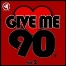 Give Me 90's Vol 2