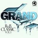 Grand R&B Classic Vol 1