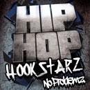 Hip Hop Hook Starz: No Problemz