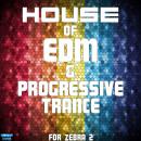 House Of EDM & Progressive Trance For Zebra 2