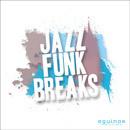 Jazz Funk Breaks