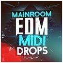 Mainroom EDM MIDI Drops