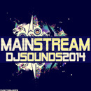 Mainstream DJ Sounds 2014