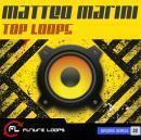 Matteo Marini: Top Loops