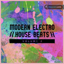 Modern Electro House Beats Vol 2