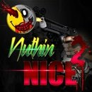 Nuthin' Nice 2