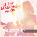 LA Pop Sessions Vol 4