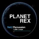 Planet REX Vol 2: Percussion Loops
