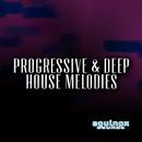 Progressive & Deep House Melodies