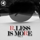 R: Less is More