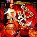 R&B Freaky Edition