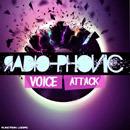 Radiophonic Voice Attack