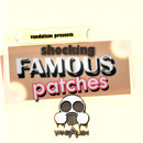 Shocking Famous Patches