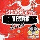 Shocking Vegas Lines