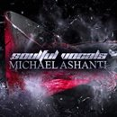 Soulful Vocals: Michael Ashanti